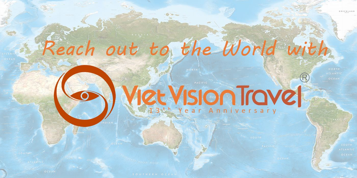 reaching out to the world with Viet Vision Travel